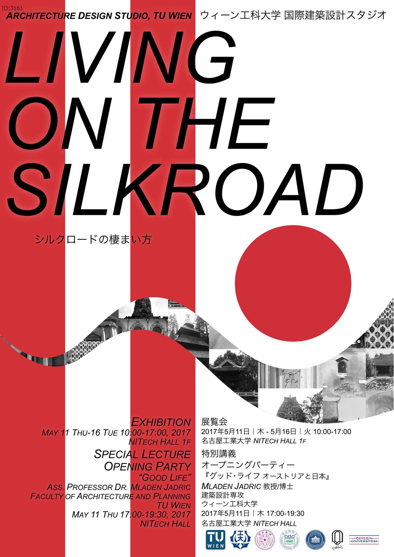 【5月11日~16日】ウィーン工科大学大学院国際建築設計スタジオ『LIVING ON THE SILKROAD』展覧会を開催します。